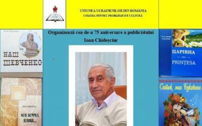 Aniversarea a 75 de ani de la nașterea publicistului Ioan Chideșciuc